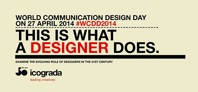 "World Communication Design Day 2014 – ""This is what a designer does"""